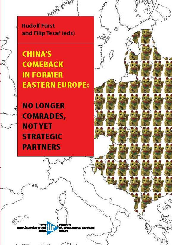 China´s Comeback in Former Eastern Europe